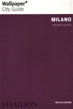Milano. Wallpaper. City Guide
