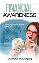 Financial Awareness: Money Consciousness Series #1