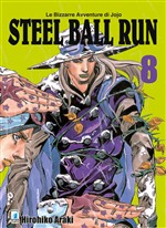 Steel ball run. Le bizzarre avventure di Jojo. Vol. 8