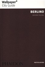 Berlino. Wallpaper. City Guide