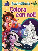 Enchantimals. Colora con noi