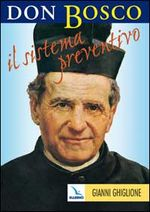 Don Bosco: il sistema preventivo