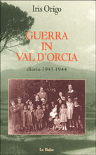 Guerra in val d'Orcia. Diario 1943-1944