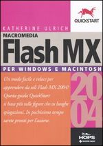 Flash MX 2004 per Windows e Macintosh