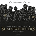 Shadowhunters - The Mortal Instruments Coloring Book