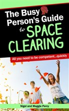 The Busy Person's Guide To Space Clearing
