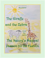 The Giraffe And The Zebra From The Series The Nature's Magical Passion For The Fashion