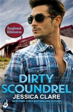 Dirty Scoundrel: Roughneck Billionaires 2
