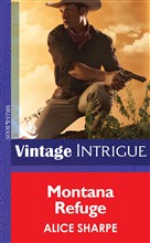 Montana Refuge (Mills & Boon Intrigue) (The Legacy, Book 2)