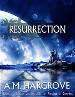 Resurrection, a YA Paranormal Romance (The Guardians of Vesturon Series, Book 2)