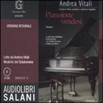 Pianoforte vendesi. Audiolibro. 2 CD Audio