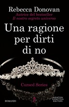 Una ragione per dirti di no. Cursed series
