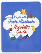 Le più belle storie illustrate di Nicoletta Costa