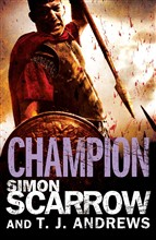 Arena: Champion (Part Five of the Roman Arena Series)