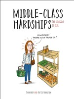 Middle-Class Hardships: The Struggle Is Real