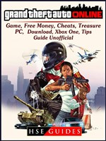 Grand Theft Auto Online Game, Free Money, Cheats, PC, Download, Xbox One, Tips, Guide Unofficial