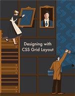 Designing with CSS Grid Layout