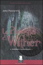La pioggia di Wither