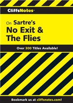 CliffsNotes on Sartre's No Exit & The Flies