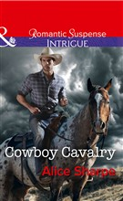 Cowboy Cavalry (Mills & Boon Intrigue) (The Brothers of Hastings Ridge Ranch, Book 4)