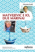 Matvejevic e io, due marinai