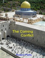 The Coming Conflict