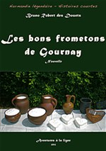 Les bons frometons de Gournay