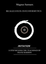 Realization Into Hermetics Initiation