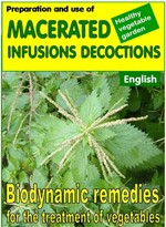 Preparation and use of macerated, infusions, decoctions