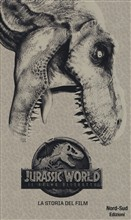 Jurassic world. La storia del film