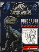 Jurassic world. Dinosauri da colorare