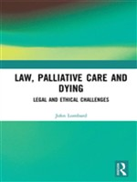 Law, Palliative Care and Dying