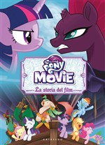Il libro del film di My Little Pony - La storia