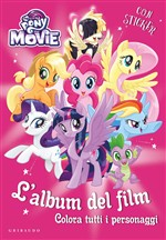 Il libro del film di My Little Pony - Da colorare
