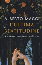 L'ultima beatitudine. La morte come pienezza di vita