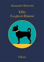Killer. (La gita in Brianza)