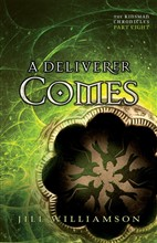 A Deliverer Comes (The Kinsman Chronicles)