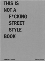 Mendo, this is not a fcking street style book