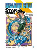 Dragon Ball x Star Comics. Celebration book