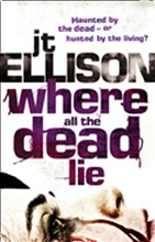 Where All The Dead Lie (Mills & Boon M&B) (A Taylor Jackson novel, Book 7)