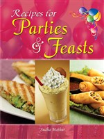 Recipes For Parties & Feasts