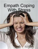 Empath Coping With Stress