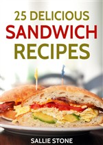 25 Delicious Sandwich Recipes