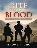 RITE of BLOOD: Stories Buried in the Korean War