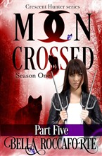 Moon Crossed Part Five