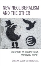 New Neoliberalism and the Other