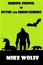 Guiding Council of Myths and Urban Legends