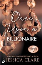 Once Upon A Billionaire: Billionaire Boys Club 4
