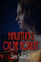 Haunting On The Nobility