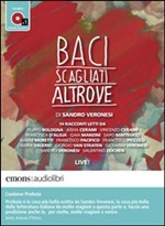 Baci scagliati altrove. Audiolibro. CD Audio formato MP3